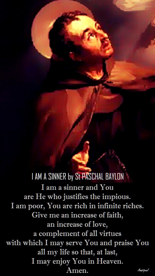 i am a sinner by st paschal baylon