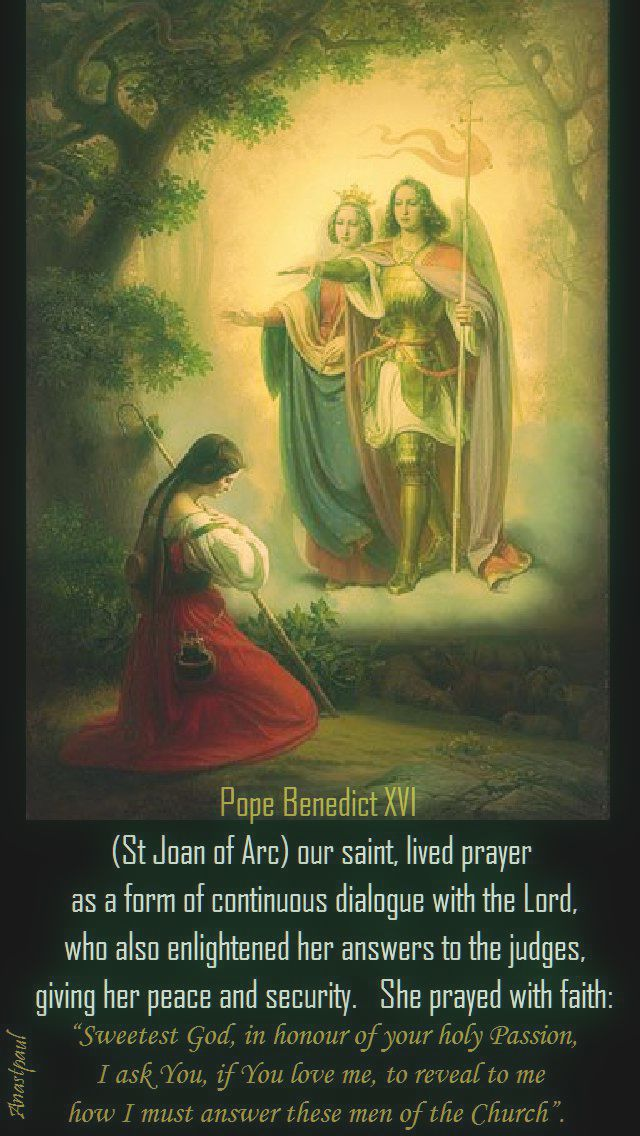 st-joan-our-saint-lived-prayer-pope-benedict.30 may 2017