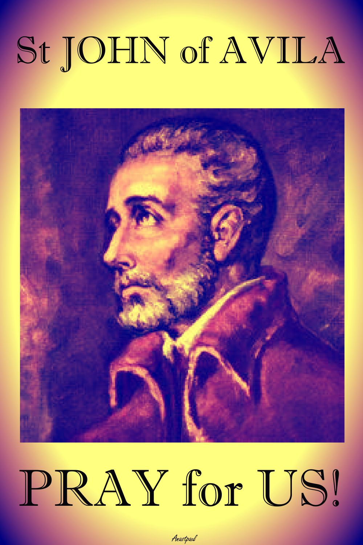 st JOHN OF AVILA PRAY FOR US.jpg no 2