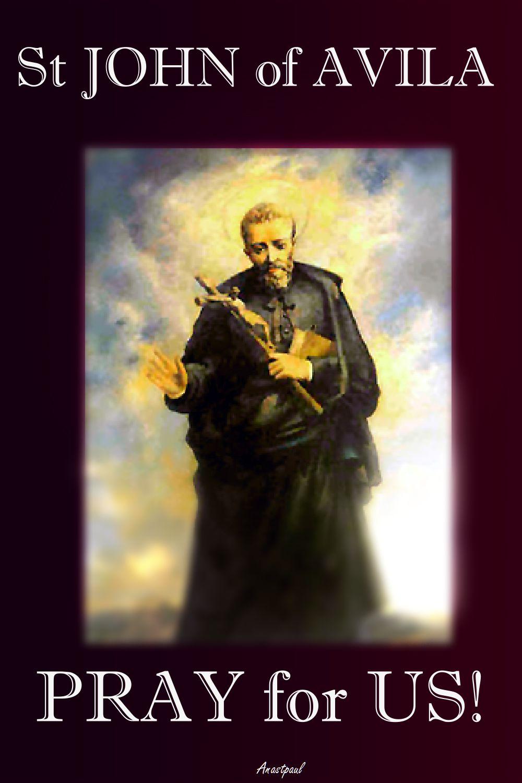 st JOHN OF AVILA PRAY FOR US