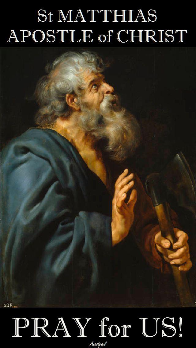 ST MATTHIAS PRAY FOR US