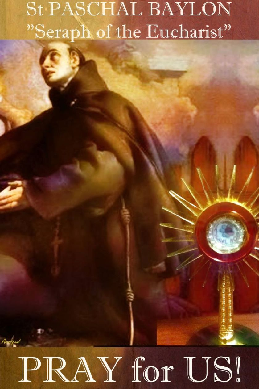 st paschal baylon pray for us.jpg 2