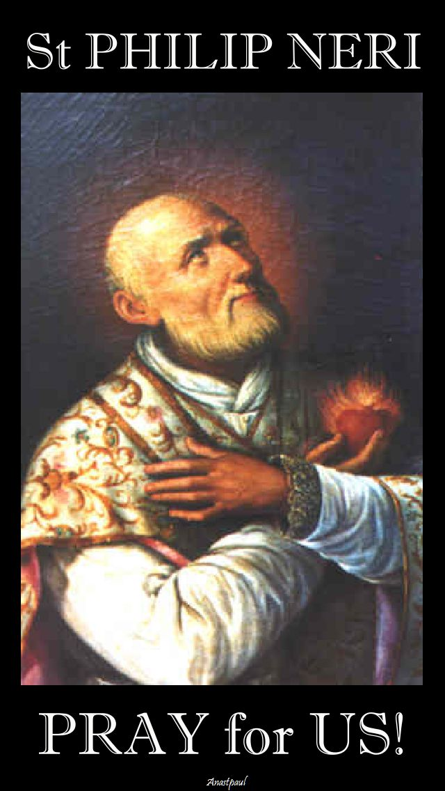 ST PHILIP NERI PRAY FOR US.jpg 2