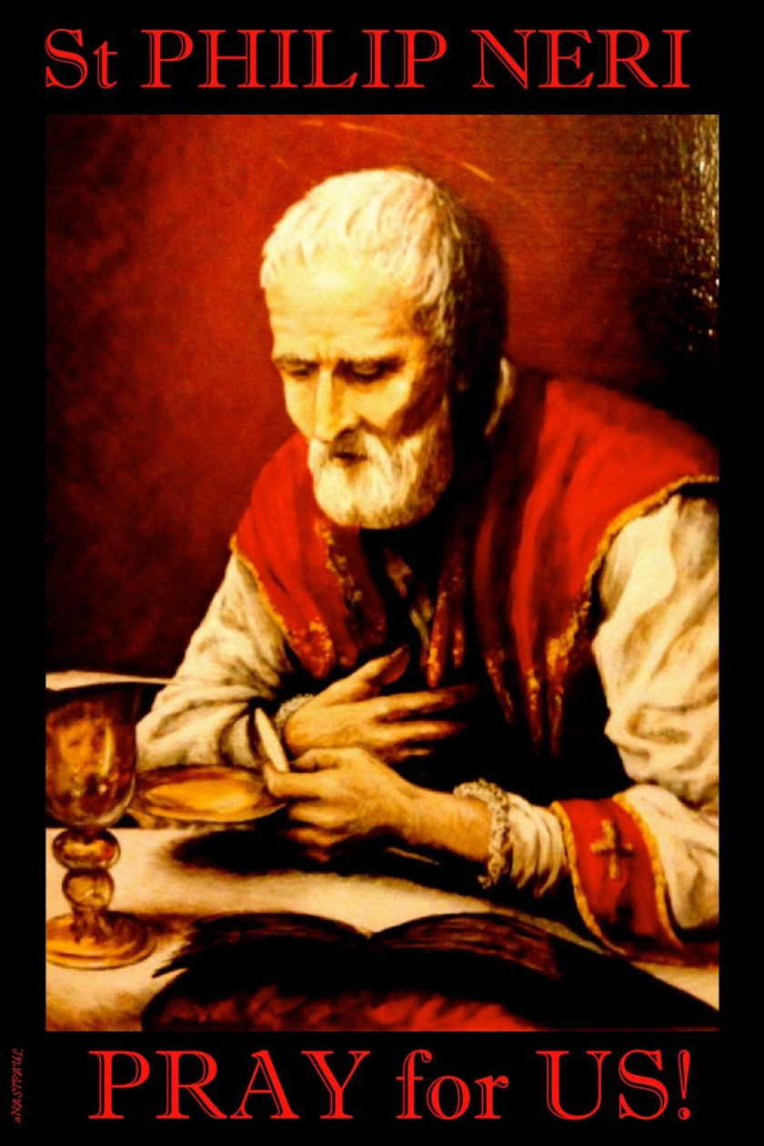 ST PHILIP NERI PRAY FOR US