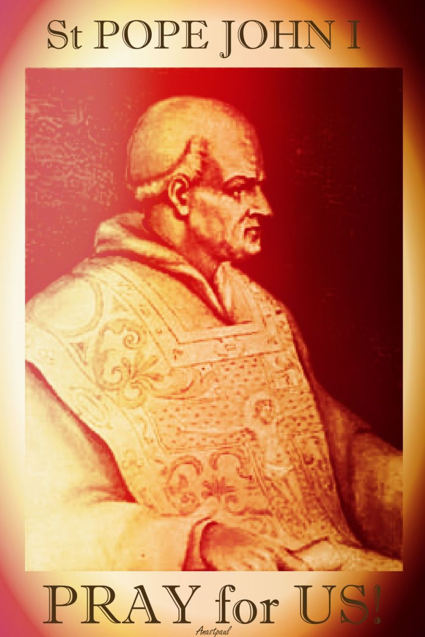 st pope john I - pray for us - MY VERSION
