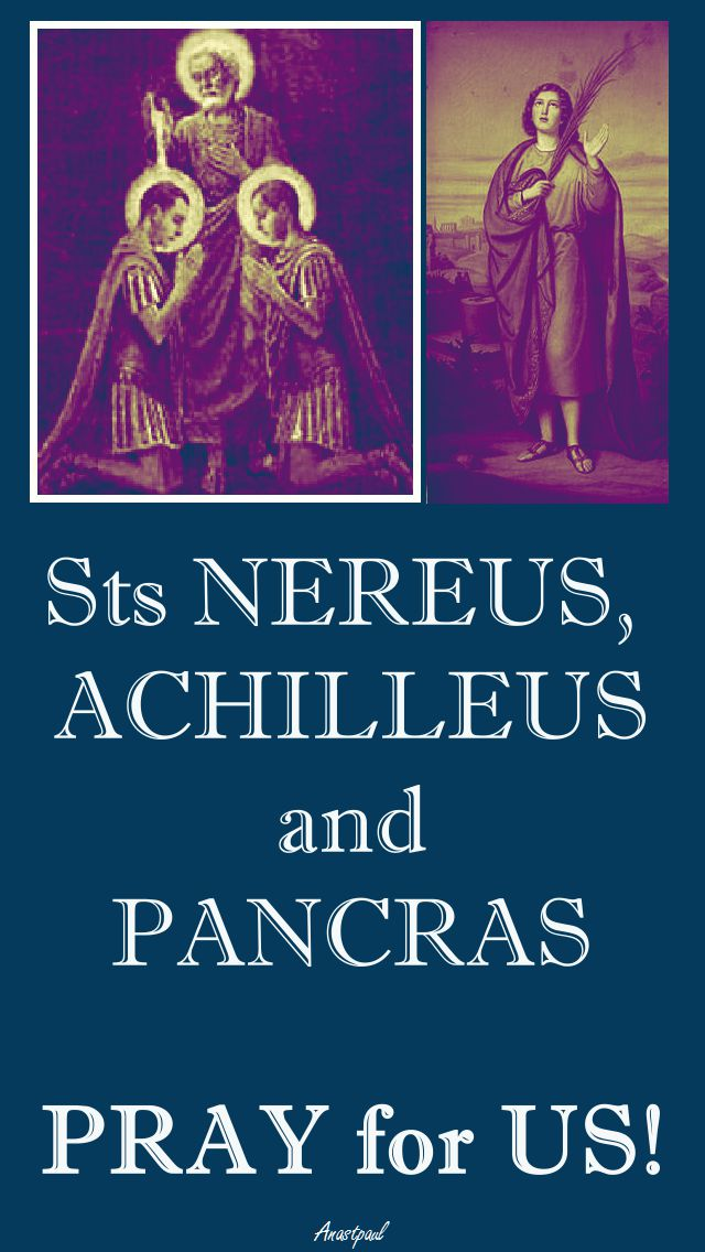 sts nereus, achilleus and pancras pray for us.jpg 2