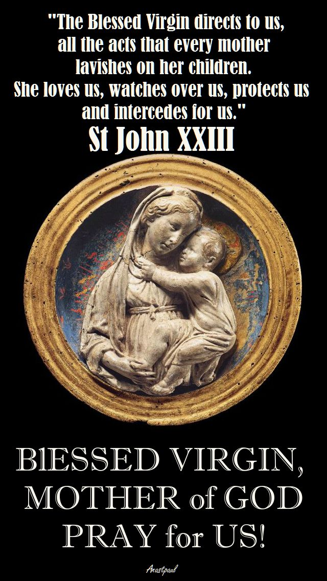 THE BLESSED VIRGIN DIRECTS US - ST JOHN XXIII