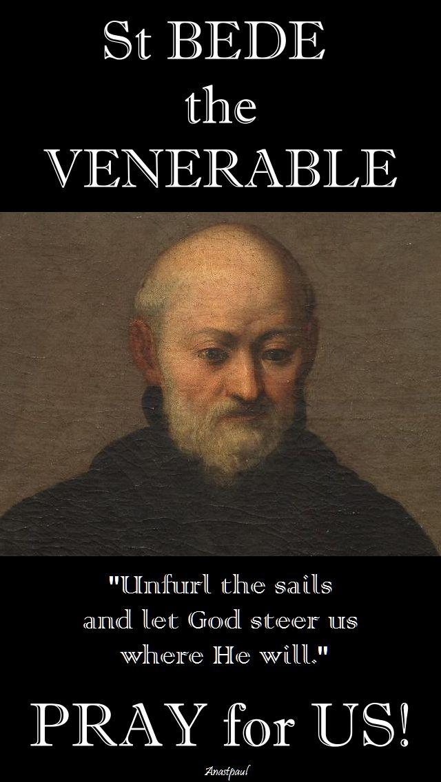 unfurl the sails-st bede