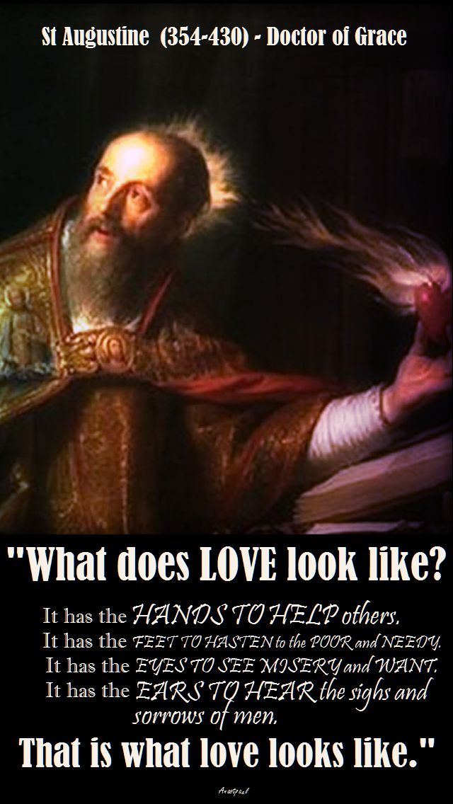 WHAT DOES LOVE LOOK LIKE - ST AUGUSTINE NO 2