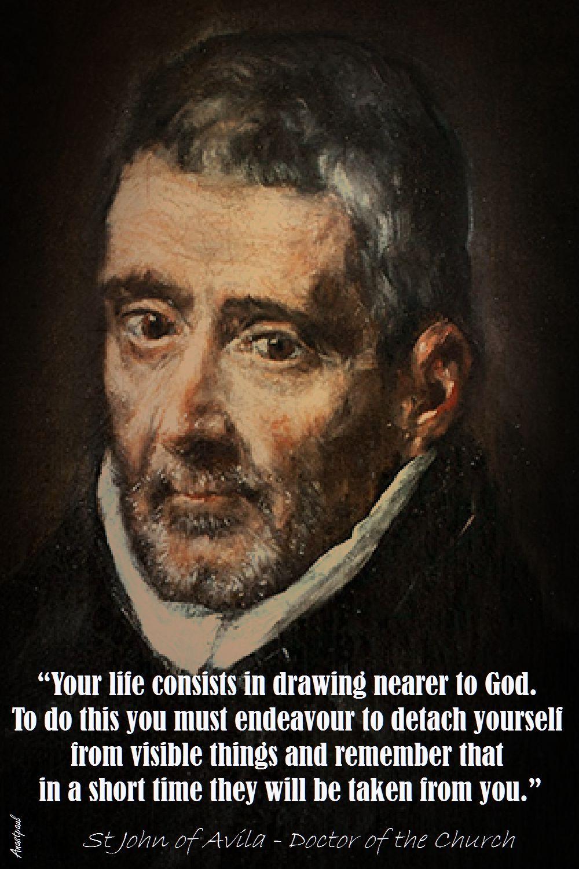YOUR LIFE CONSISTS - ST JOHN OF AVILA
