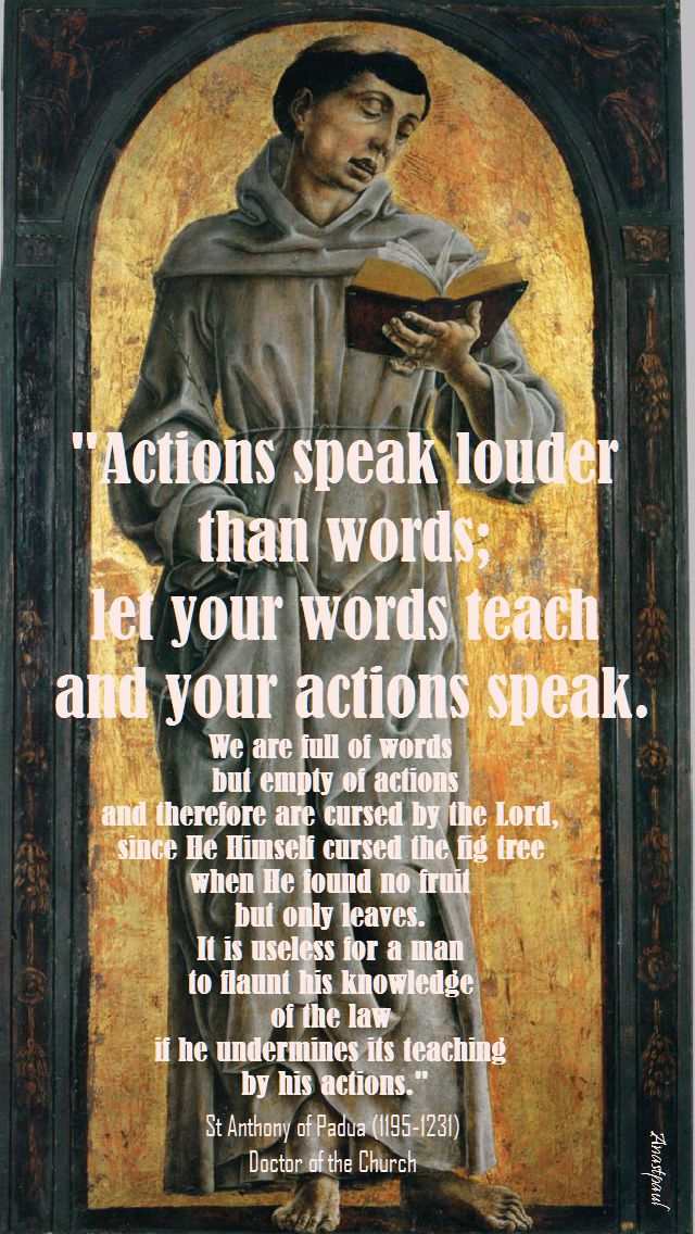 ACTIONS SPEAK LOUDER THAN WORDS - st anthony