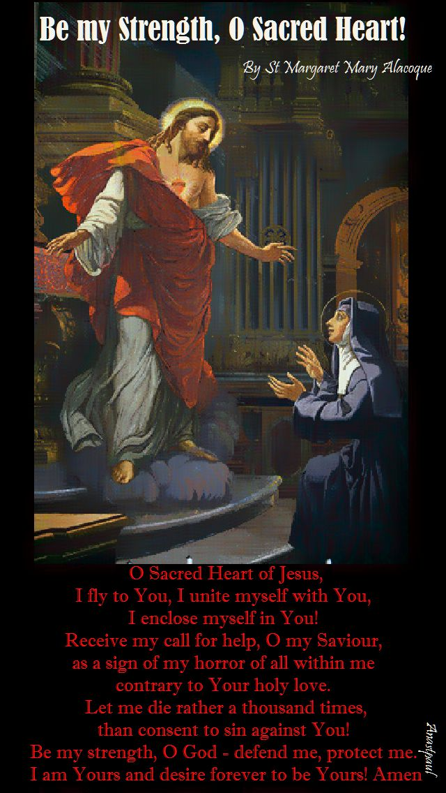 be my strength, o sacred heart - st margaret mary alacoque