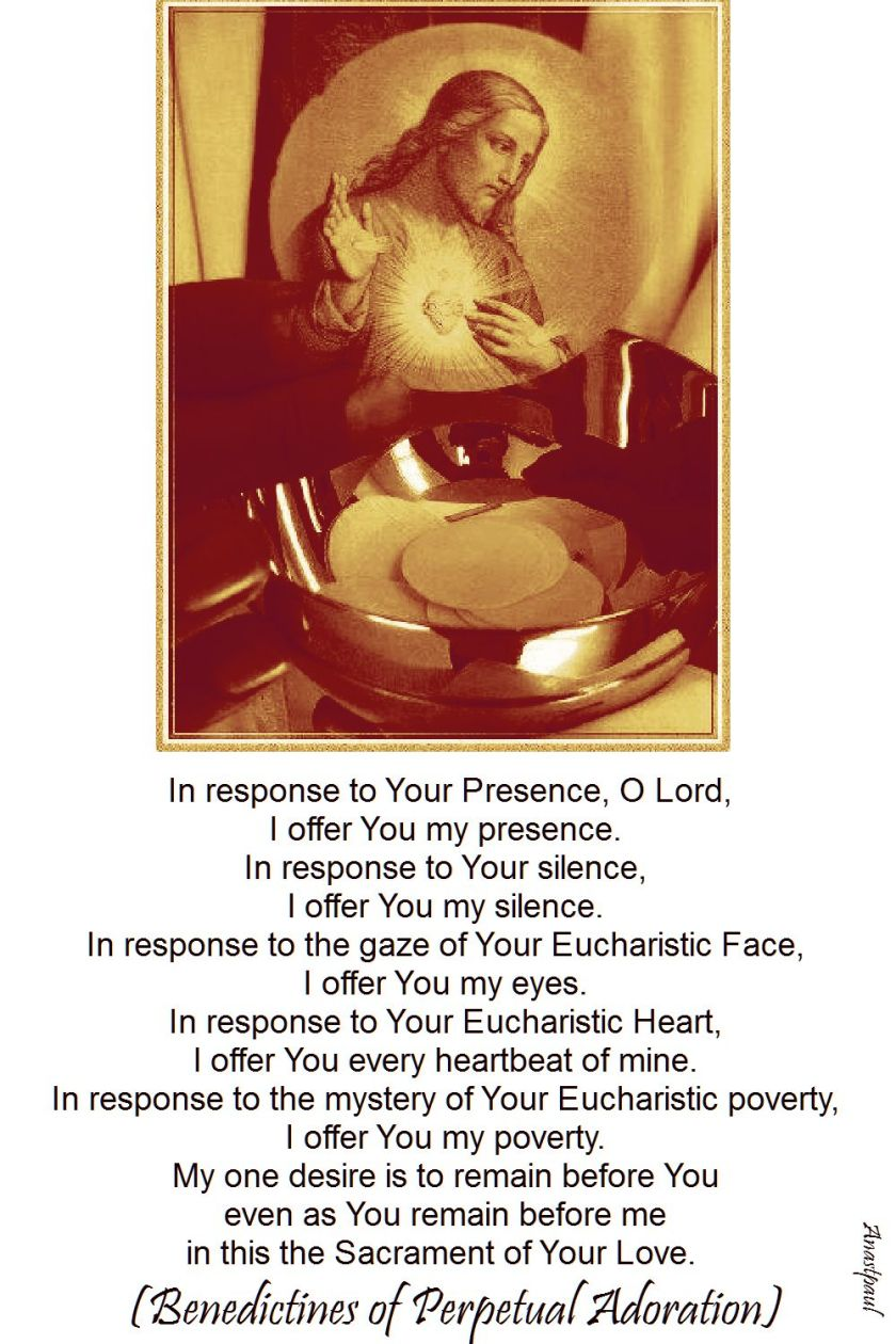BENEDICTINES OF PERPETUAL ADORATION - in reponse to your presence o Lord