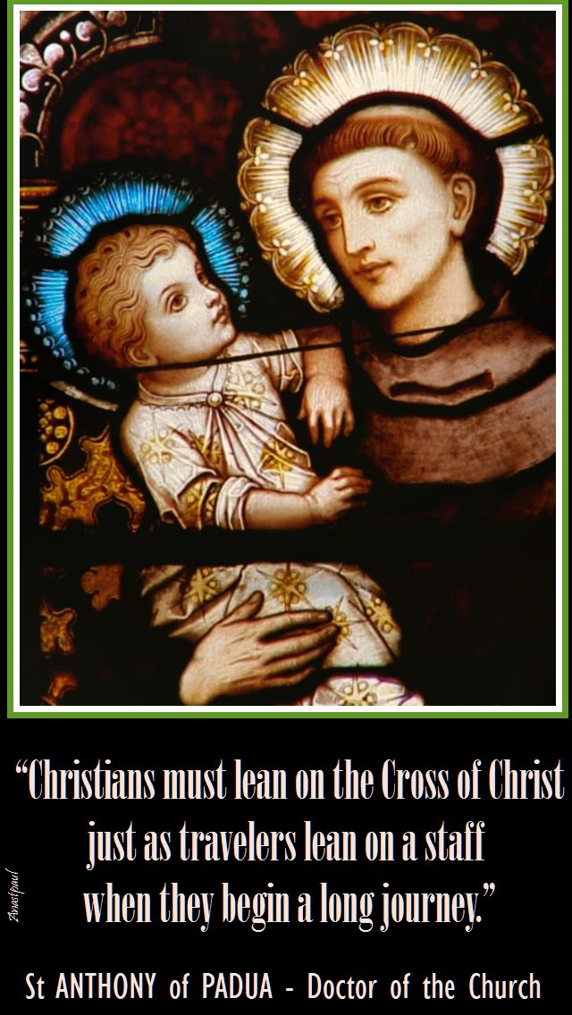 christians must lean - st anthony of padua