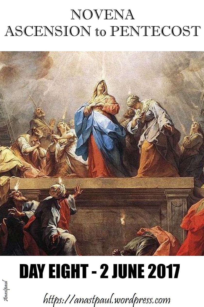 day eight - novena ascension to pentecost