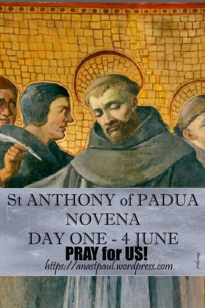 DAY ONE - ST ANTHONY OF PADUA NOVENA