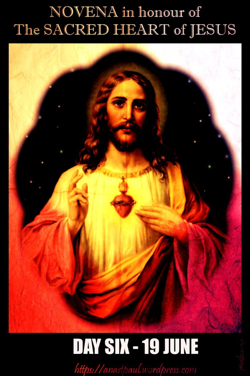 DAY SIX NOVENA SACRED HEART