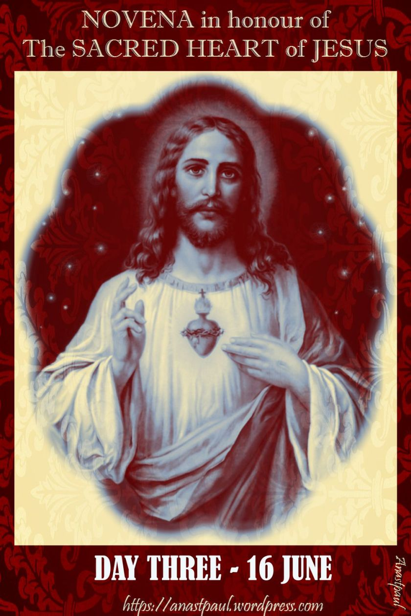 DAY THREE - NOVENA SACRED HEART 16 JUNE