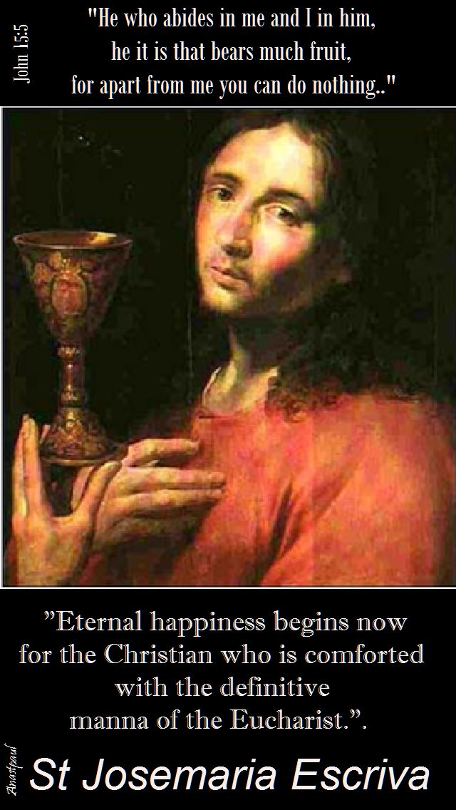 eternal happiness begins now - st josemaria