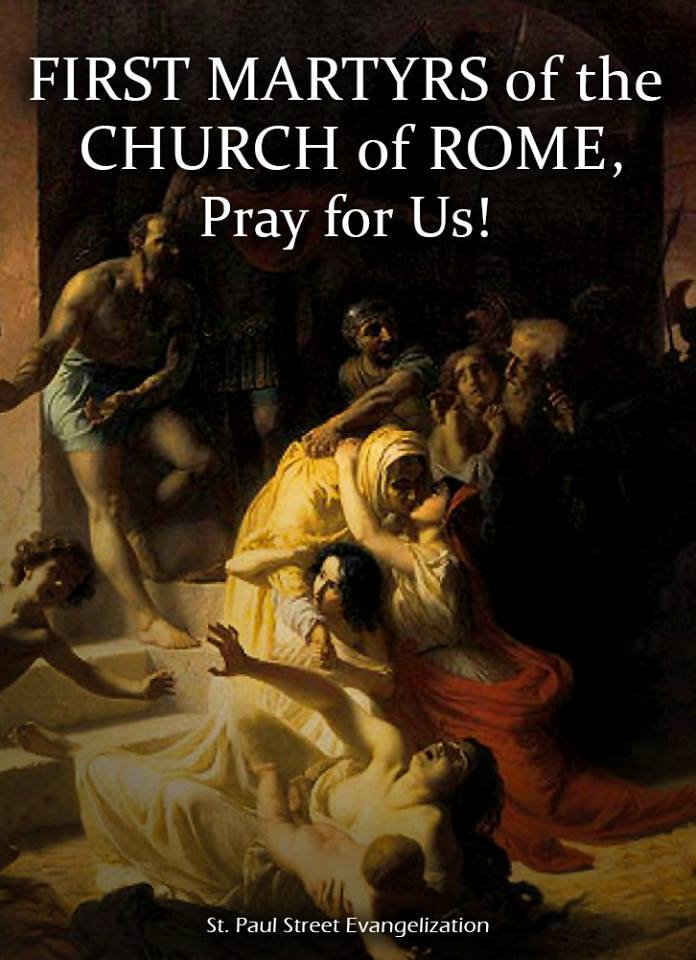 FIRST MARTYRS OF THE CHURCH OF ROME - JUNE 30