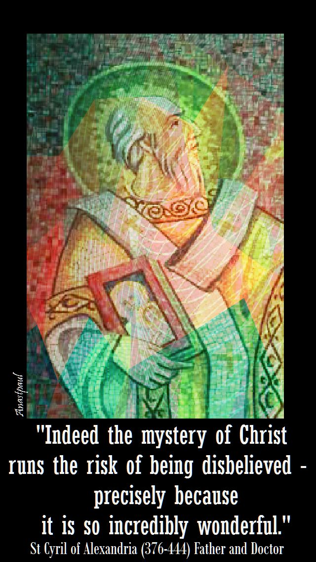 indeed the mystery of christ - st cyril of alexandria