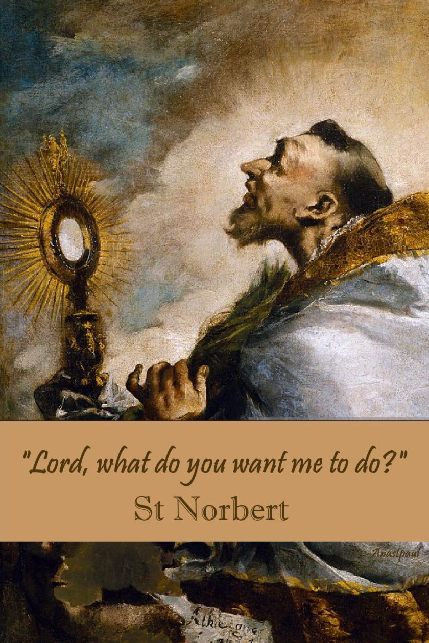 lord what do you want me to do - st norbert