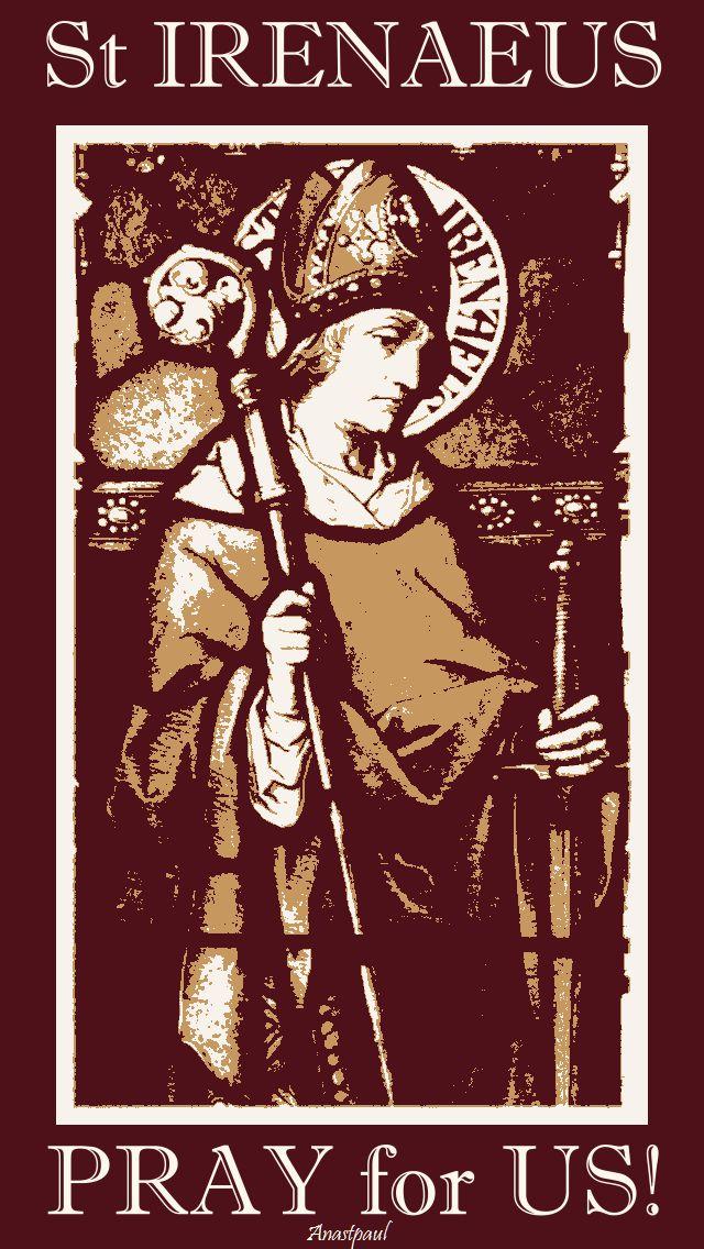 st irenaeus - pray for us