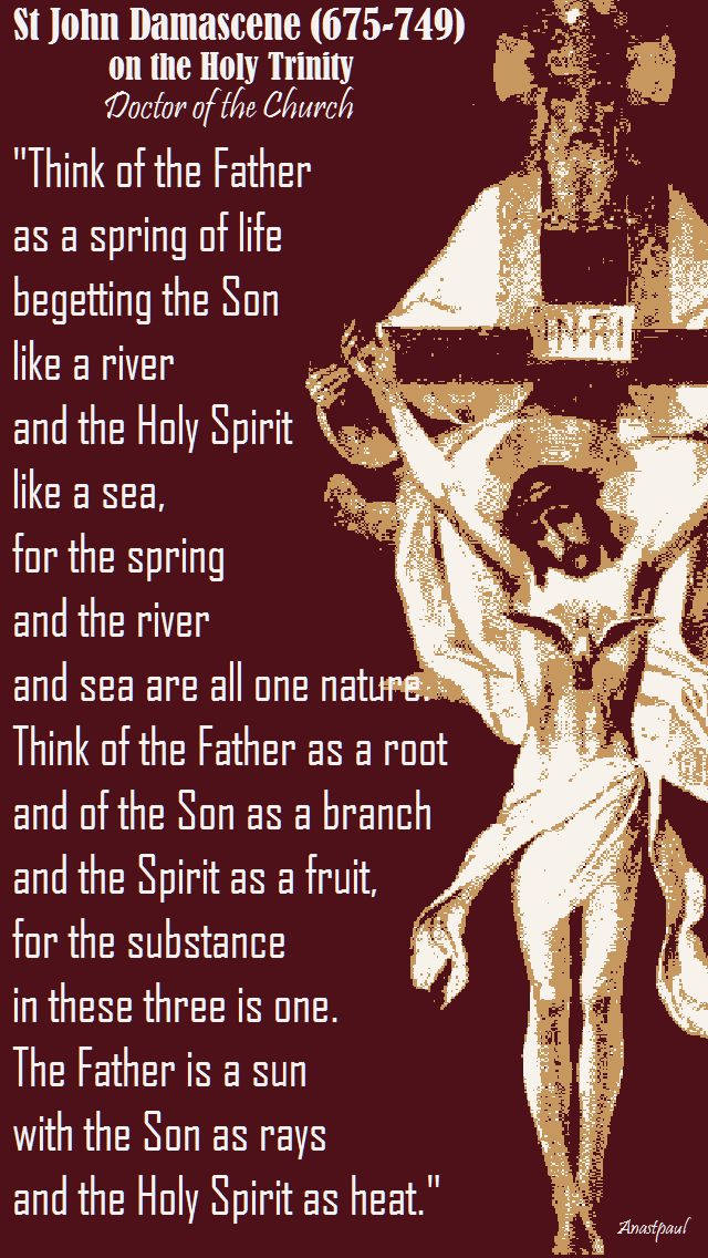 ST JOHN DAMASCENE ON THE HOLY TRINITY