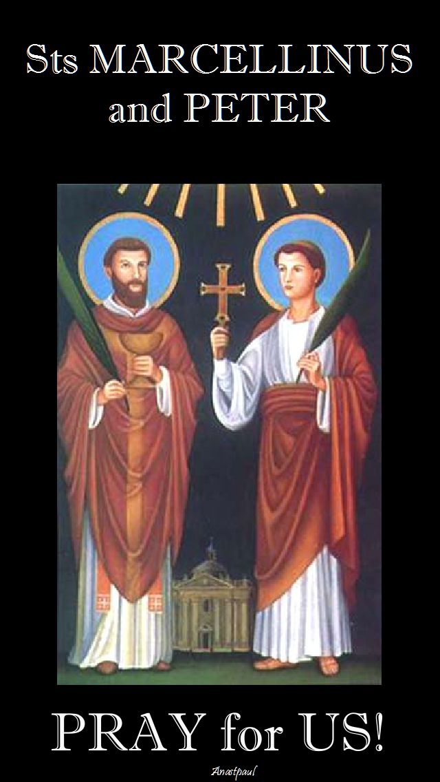 sts marcellinus and peter pray for us