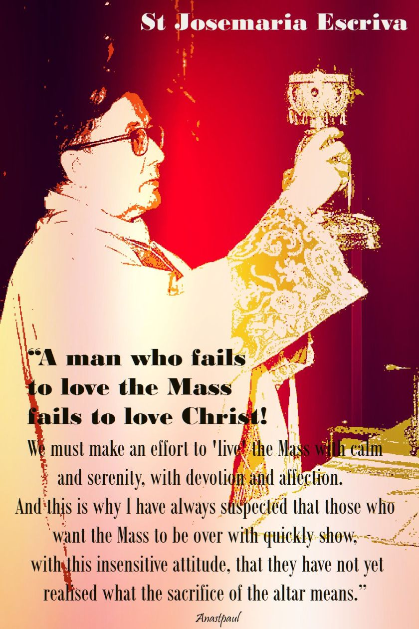 the man who fails to love the mass-st josemaria