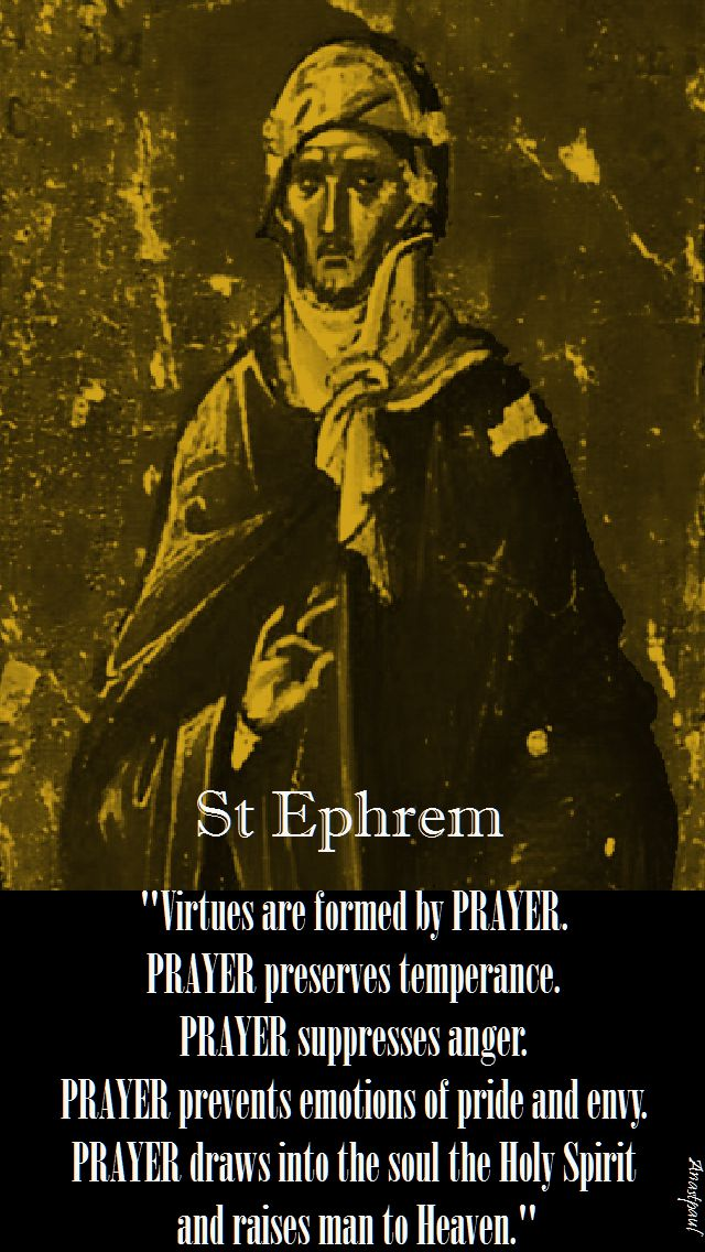 virtures are formed by prayer-st ephrem