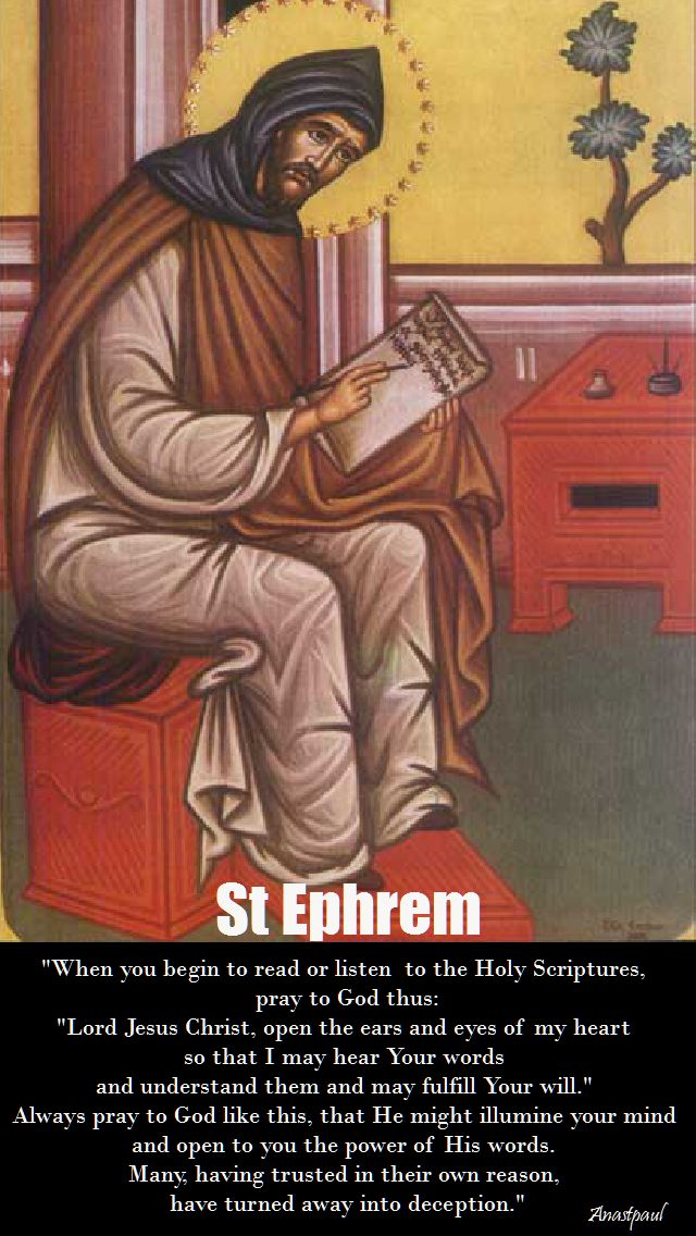 when you begin to read or listen to the Holy Scriptures-st ephrem
