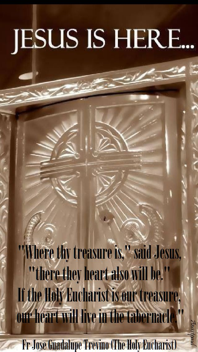 where thy treasure is-fr jose guadalupe trevino