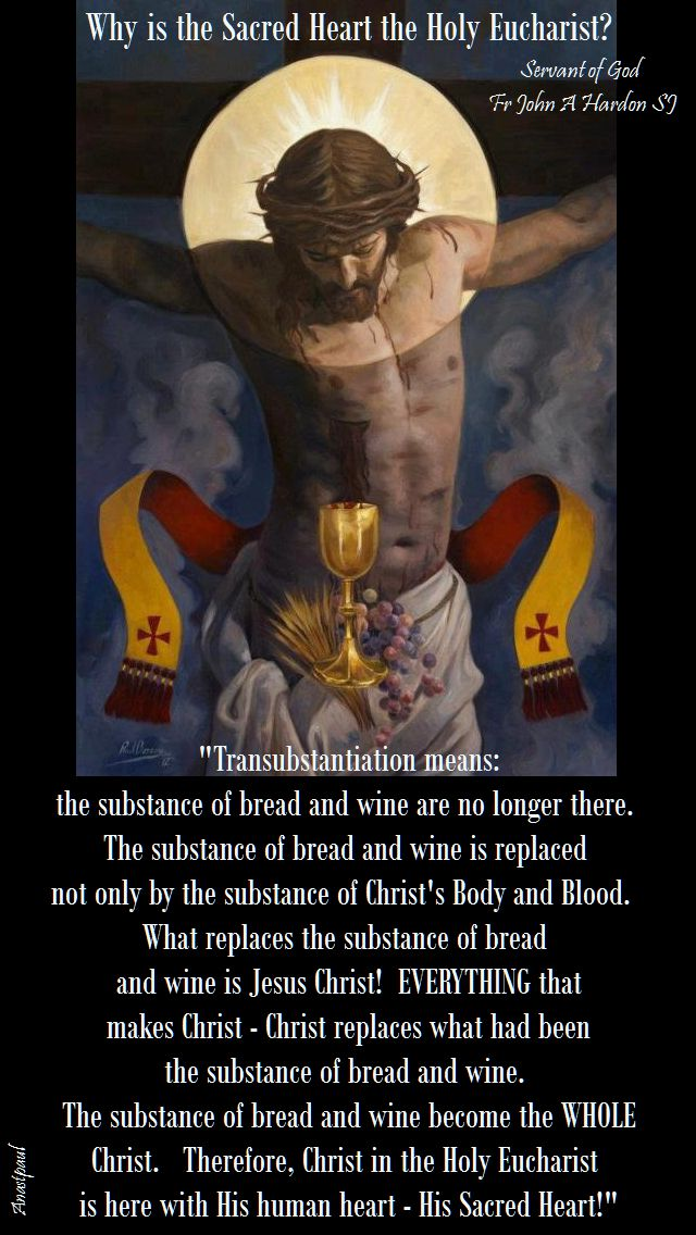 why is the sacred heart the Holy Eucharist - fr john a hardon
