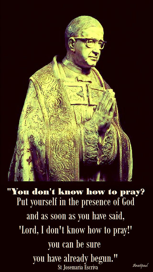 you don't know how to pay - st josemaria