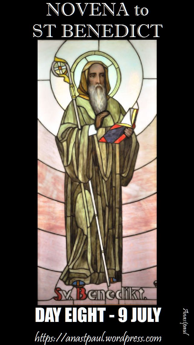 day eight - novena st benedict
