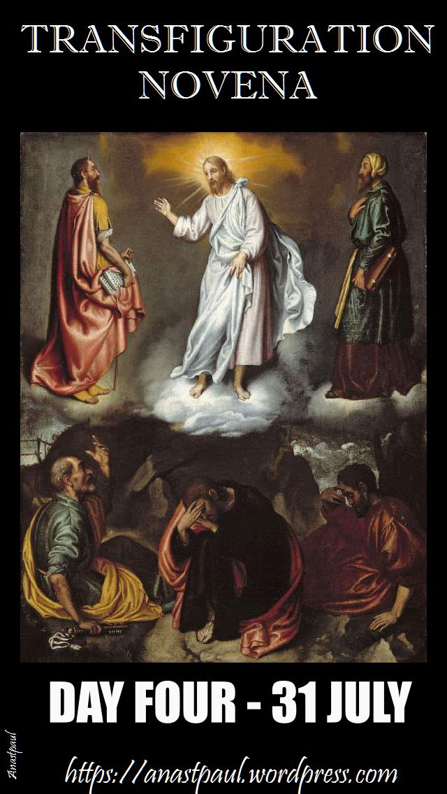 DAY FOUR TRANSFIGURATION NOVENA 31 JULY