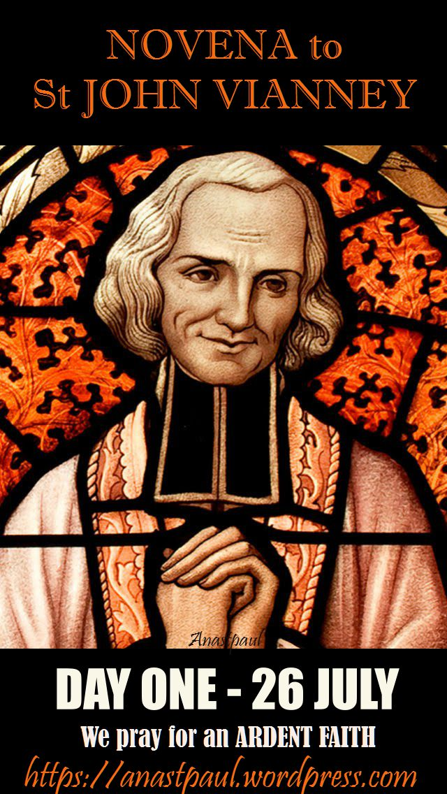 DAY ONE - NOVENA ST JOHN VIANNEY FOR AN ARDENT FAITH