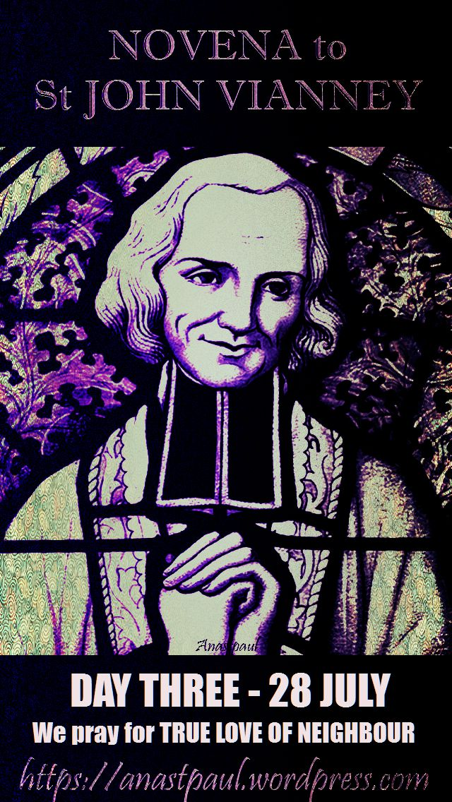 day three - novena to st john vianney - true love of neighbour 28 july