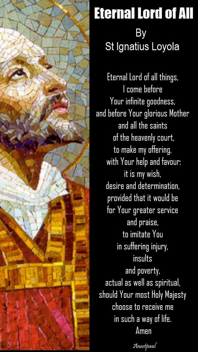 eternal lord of all - st ignatius for his feast day 31 July