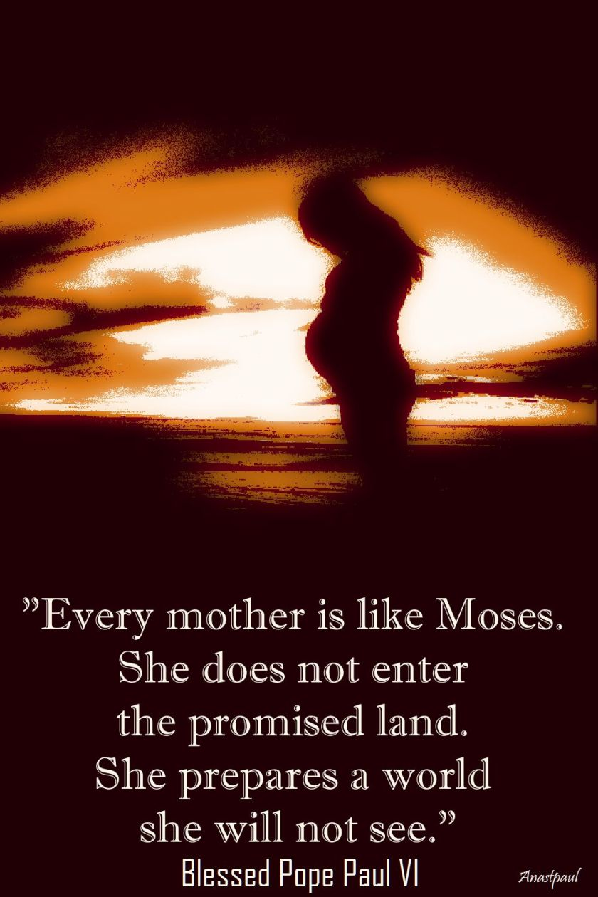 every mother is like moses - bl pope paul vi