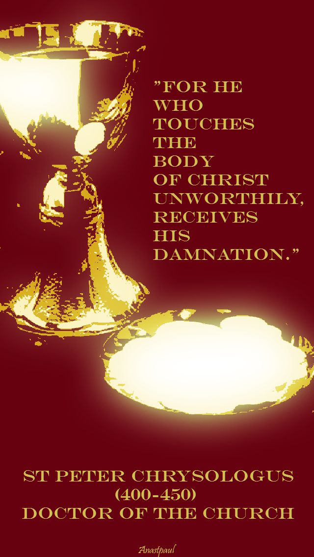 for he who touches the body of christ - st peter chrysologus