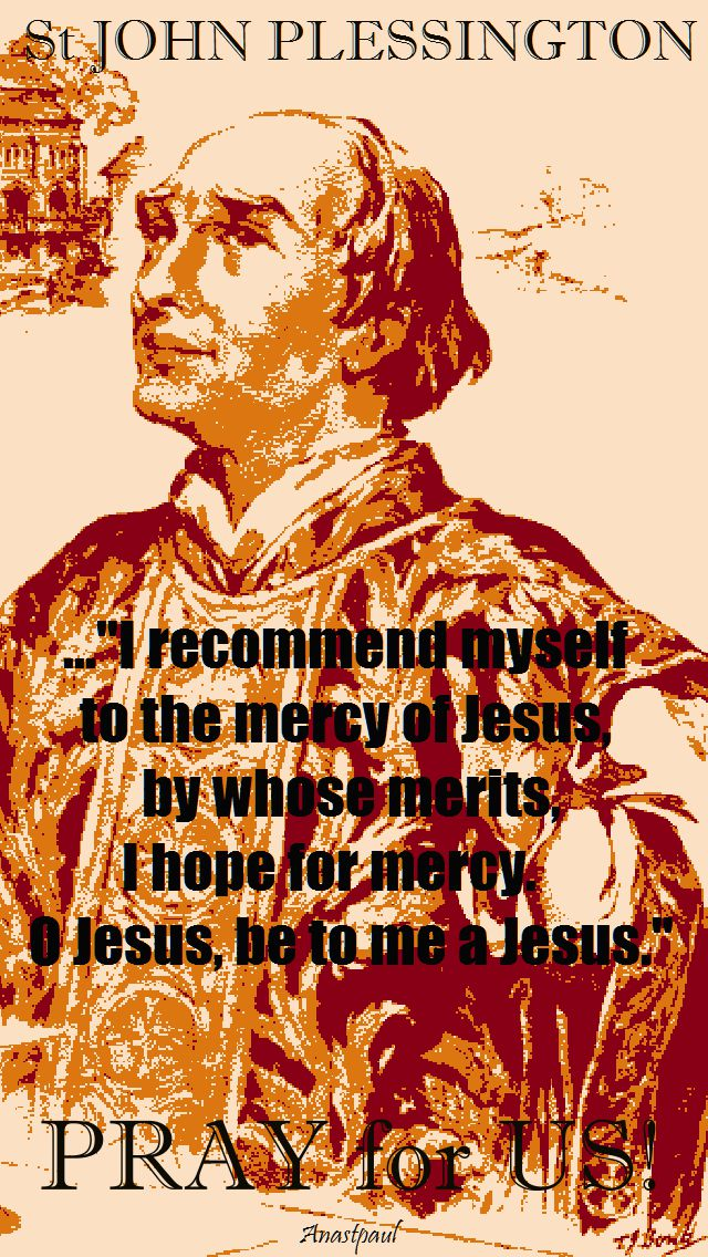 i recommend myself to the mercy of jesus - st john plessington