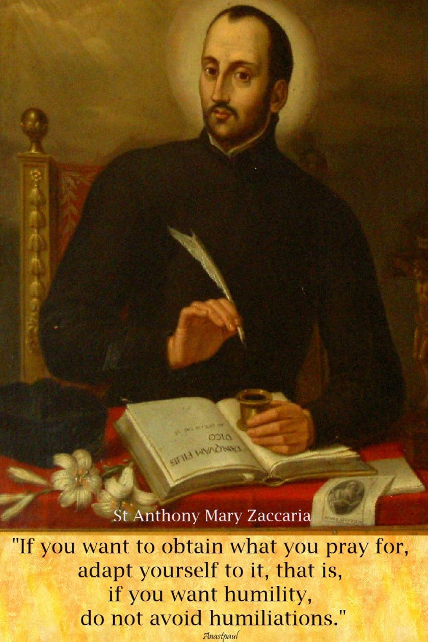 if you want to obtain what you pray for - st am zaccaria