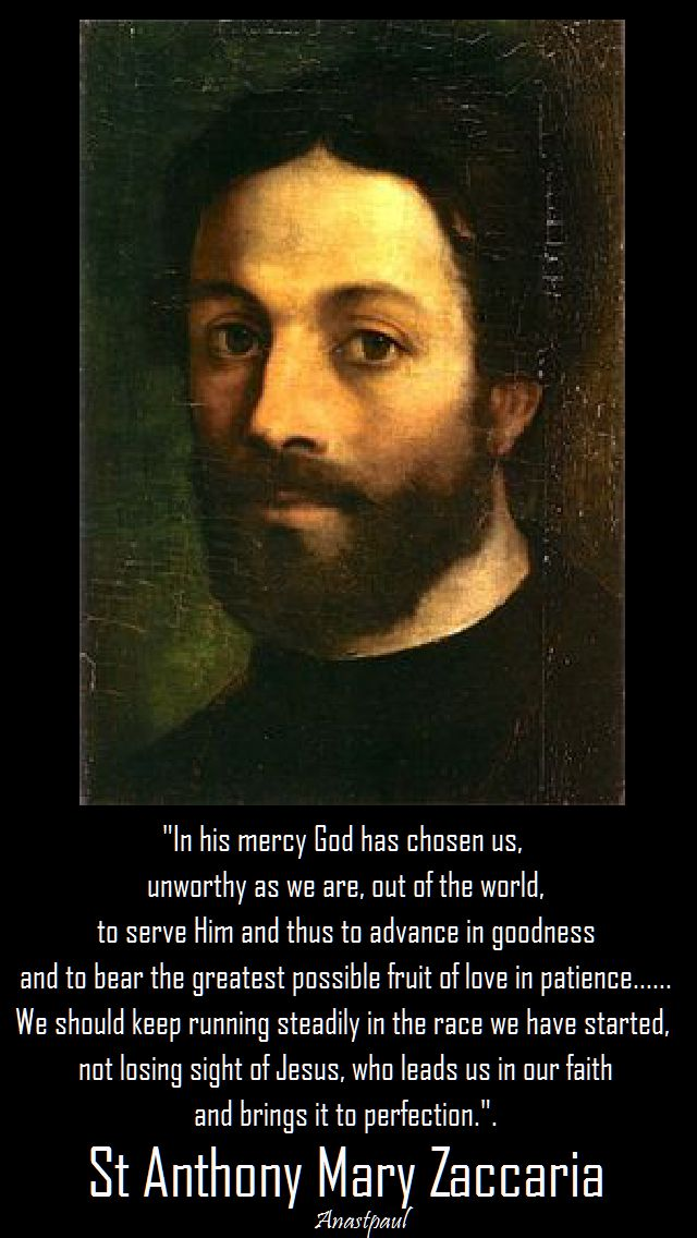 in his mercy God has chosen us-st anthony mary zaccaria