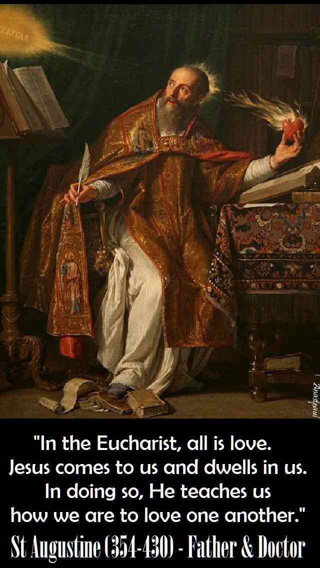 in the eucharist all is love - st augustine