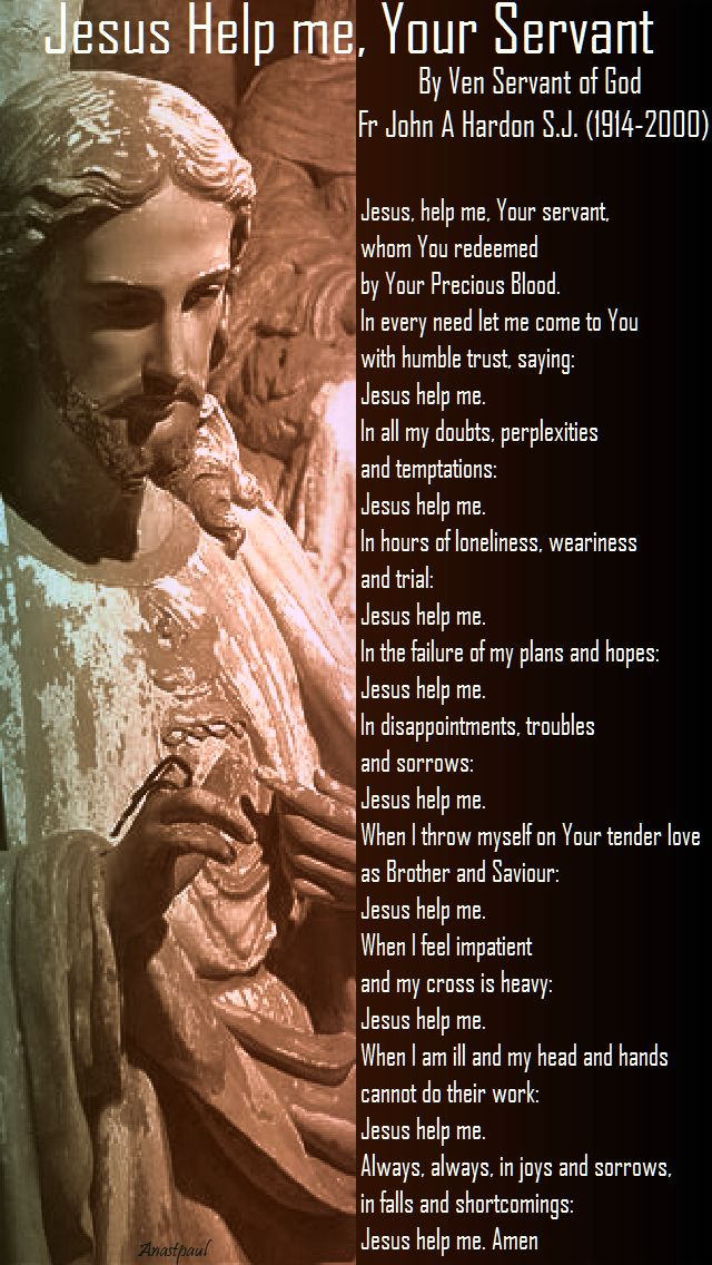 jesus help me, your servant by ven servant of god john a hardon sj