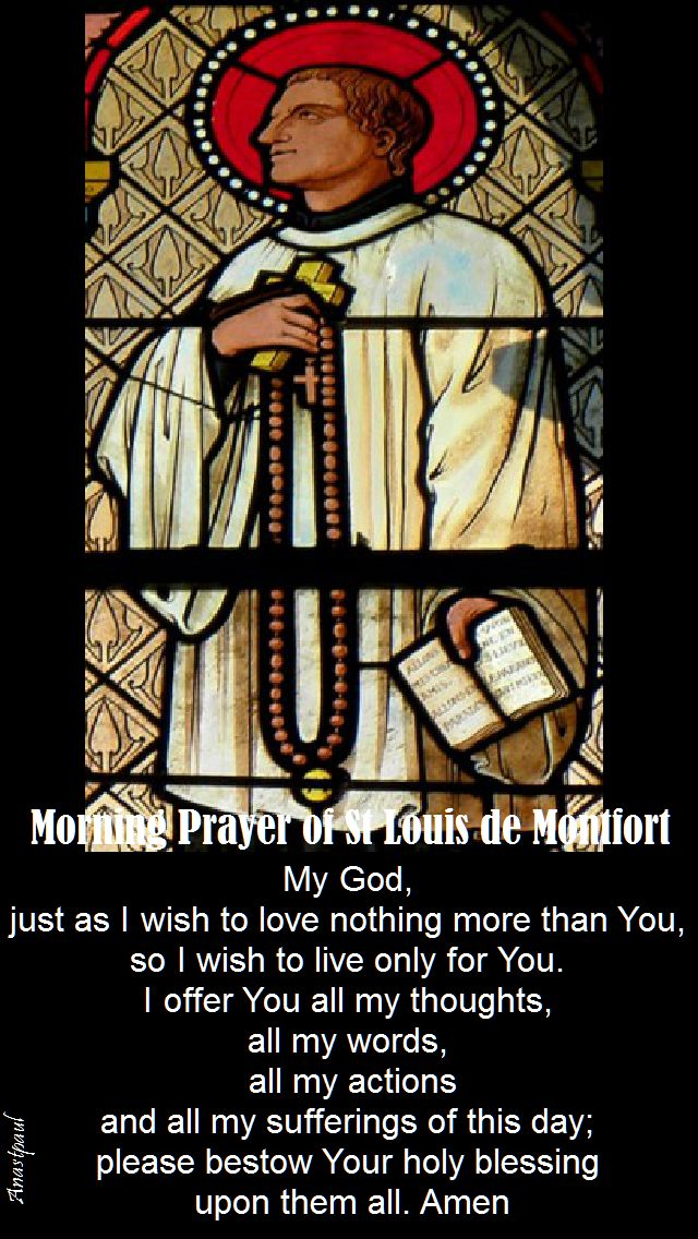 morning prayer of st louis de montfort