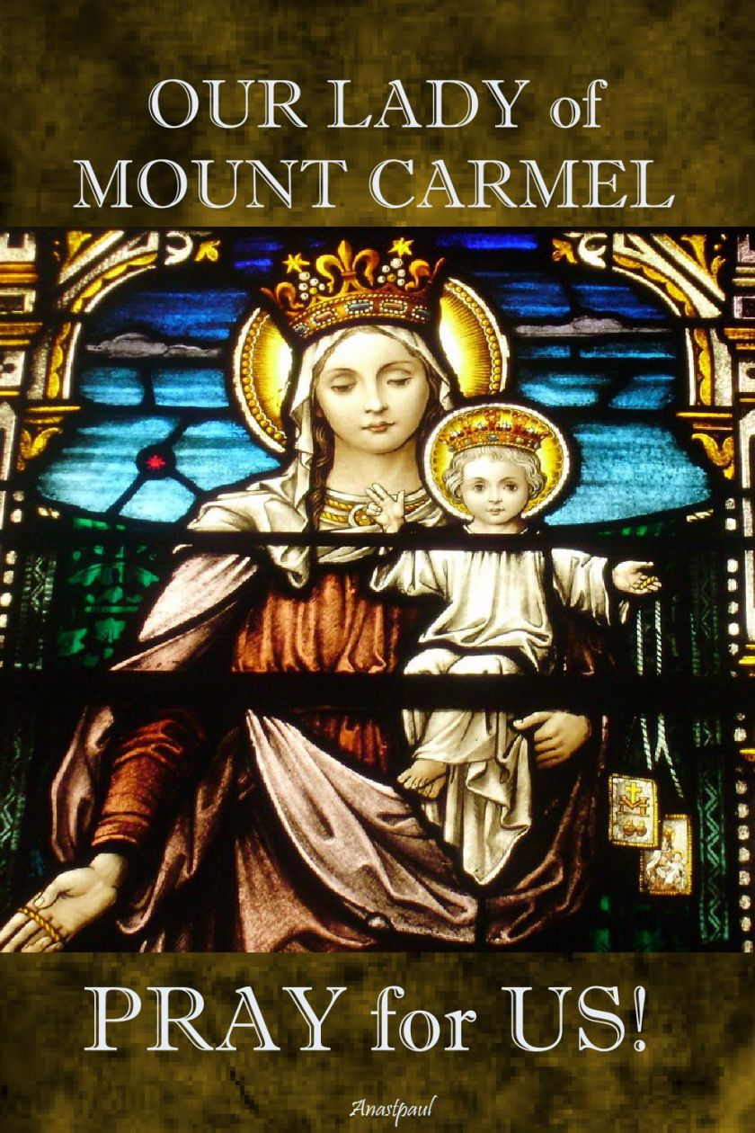 our lady of mount carmel - pray for us.2