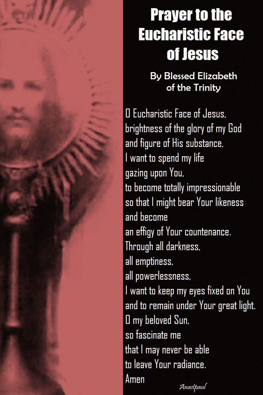 prayer to the eucharistic face of jesus by blessed elizabeth of the Trinity